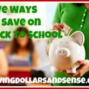 Ways To Save On Back To School Shopping