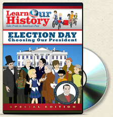FREE Learn Our History Election Day DVD & Guide!