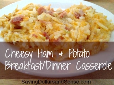Cheesy Ham & Potato Breakfast/Dinner Casserole