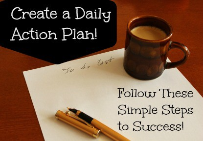 How To Create A Daily Action Plan!