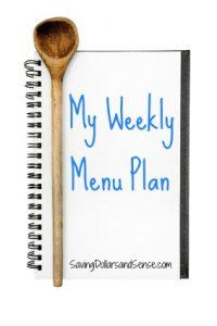 Weekly Menu Plan & Three Reasons To Menu Plan!