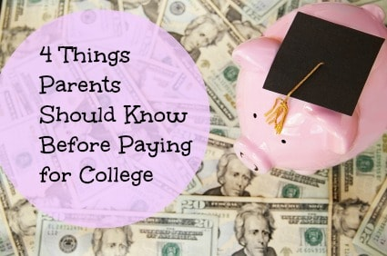 Facts Parents Should Know Before Paying For College