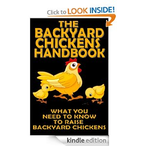 Backyard Chickens Beginner S Guide Book Free Saving Dollars Sense