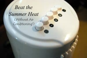 5 Ways to Beat the Summer Heat Without Air Conditioning