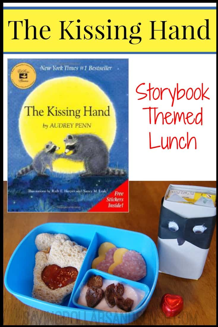 The Kissing Hand Lunch