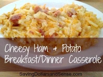 Cheesy Ham & Potato Breakfast/Dinner Casserole