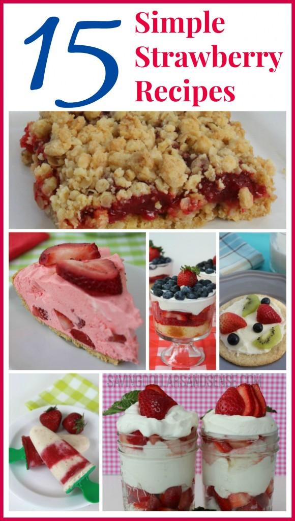 15 Simple Strawberry Recipes