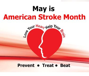May is American Stroke Month Awareness.