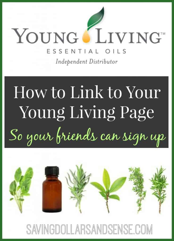 Young Living essential oils. How to share your YL Page so your friends can sign up.
