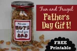 Nuts About Dad Father's Day Gift + Free Printable!