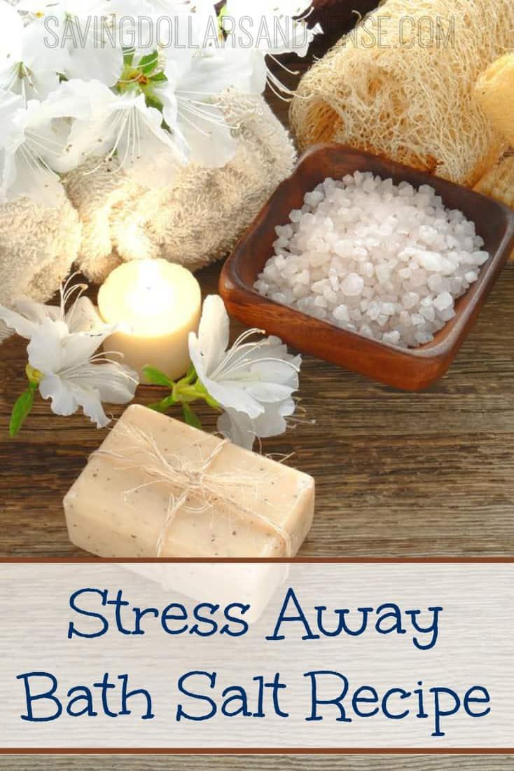 Stress Away Bath Salt Recipe