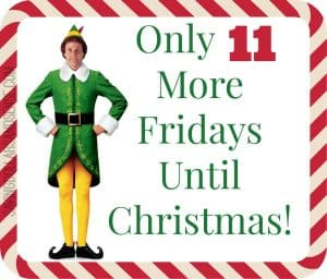 Preparing for the Holidays – 8 More Fridays!