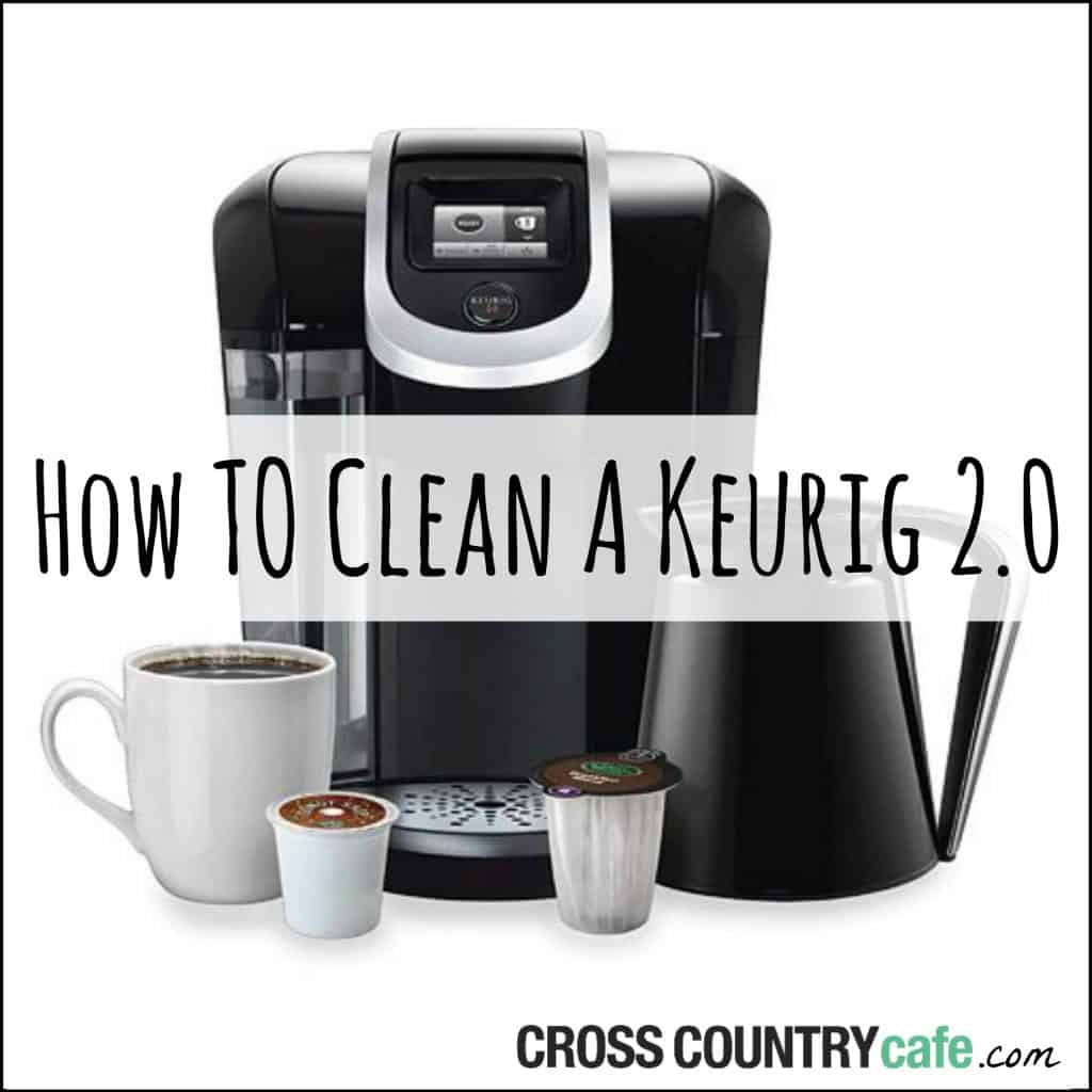 How to Clean a Keurig 2.0