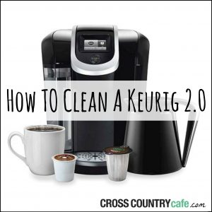 How to Clean a Keurig 2.0