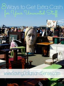 8 Ways to Sell Your Unwanted Stuff