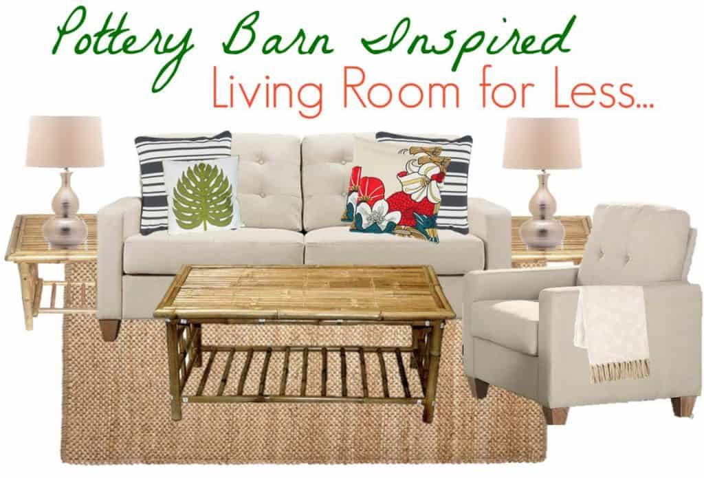 Bon 7.6 Pottery Barn Living Room For Less MOODBOARD