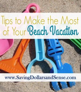 Tips to Make the Most of Your Beach Vacation