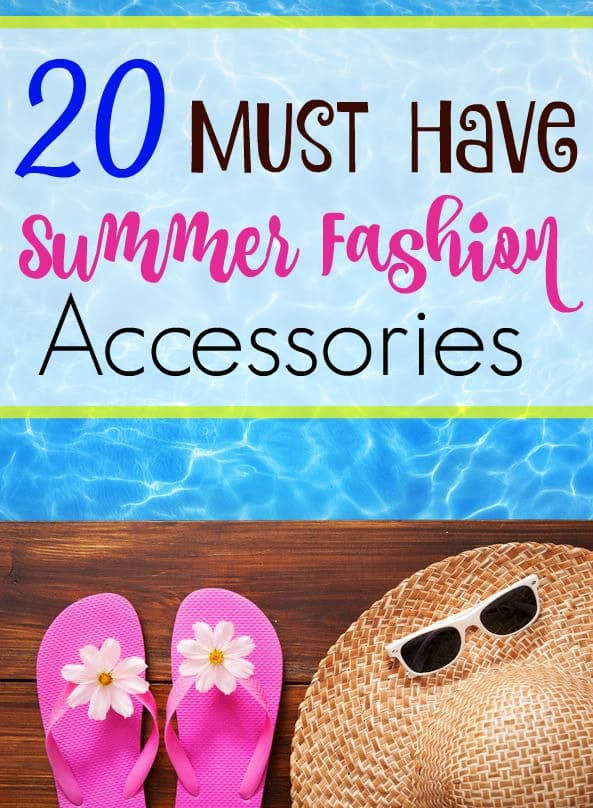 Must Have Summer Fashion Accessories