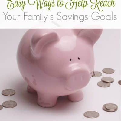 4.29 Written Content - Easy Ways to Help Meet Your Family's Savings Goals IMAGE