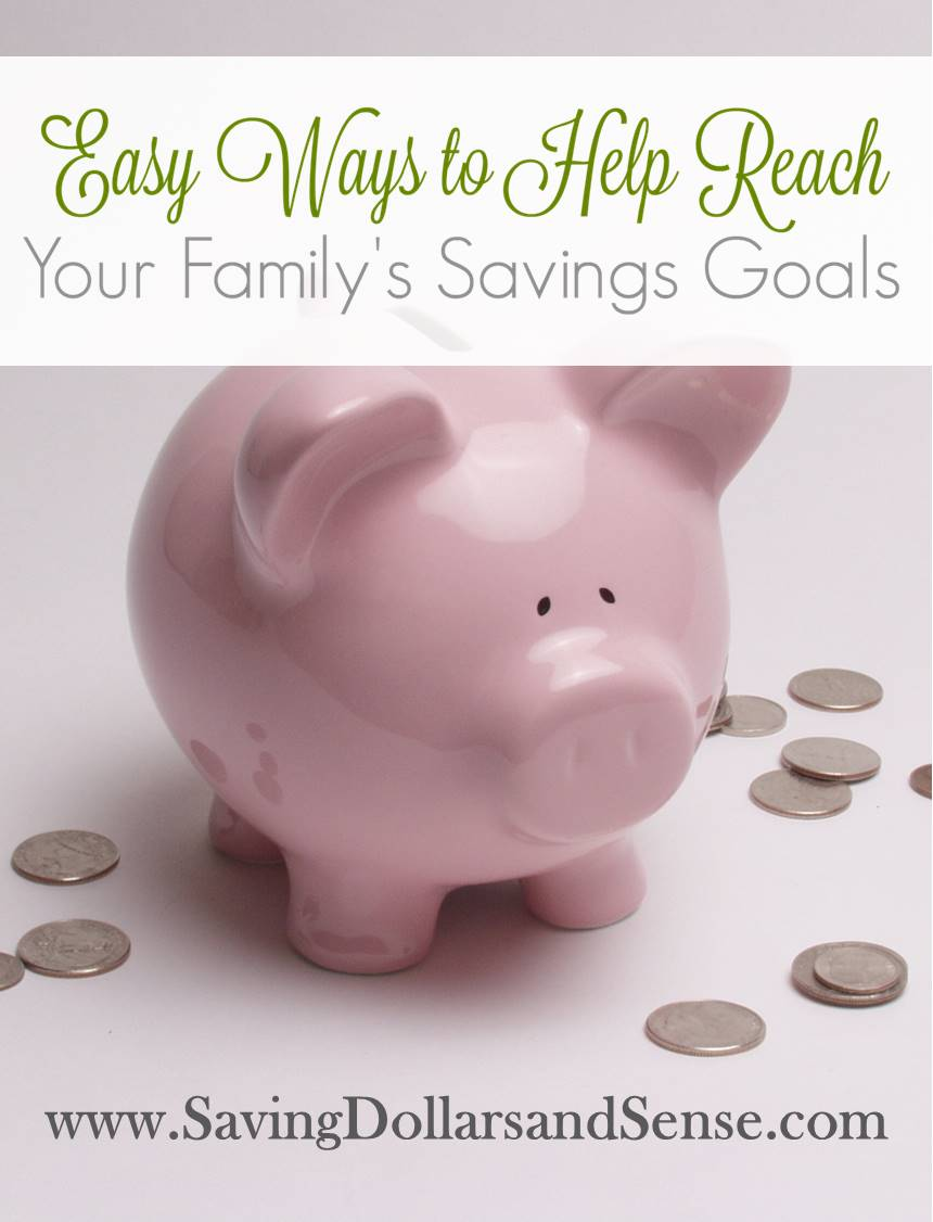 Easy Ways to Meet Your Family\'s Savings Goals