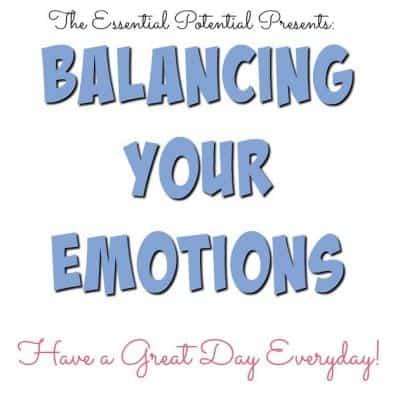 Balancing Your Emotions Naturally