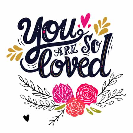 you are loved. hand drawn vintage illustration with hand lettering. this illustration can be used as a greeting card for valentine\'s day or wedding or as a print or poster.