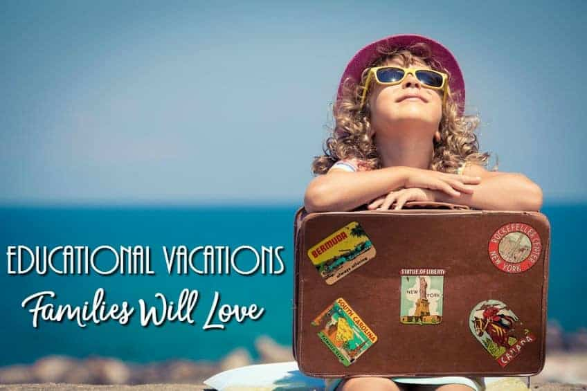 Educational vacations families