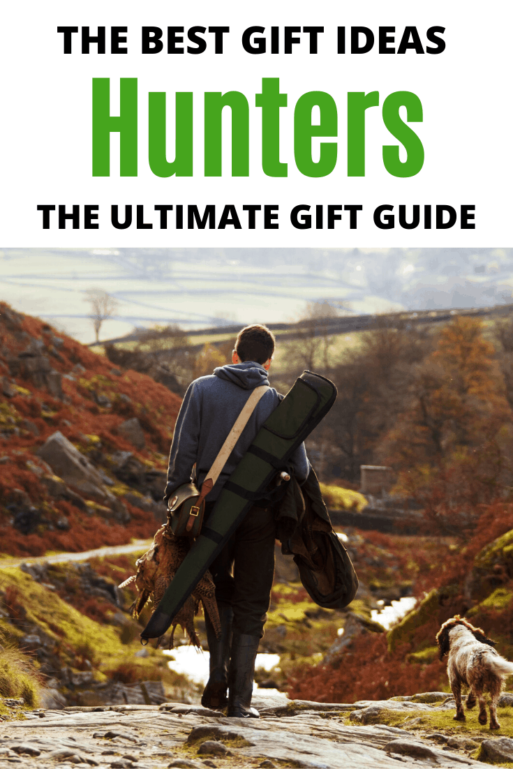 The Best Gift Ideas for Hunters