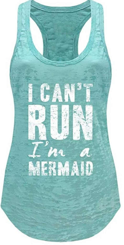 I can\'t run, I\'m a mermaid tank top.