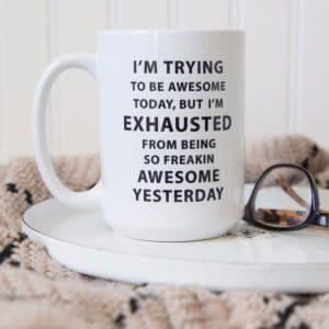 Funny Coffee Mugs $12.99