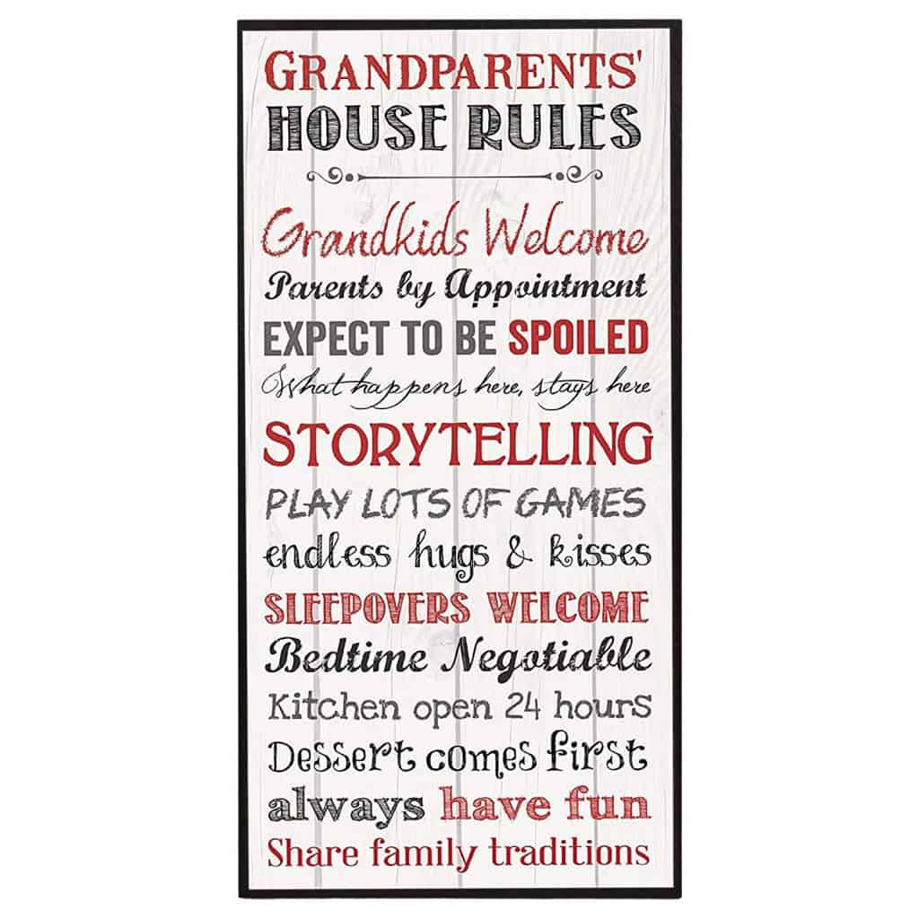 Grandparents house rules plaque.