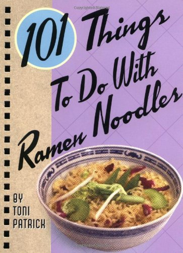 101 things to do with ramen noodles book.
