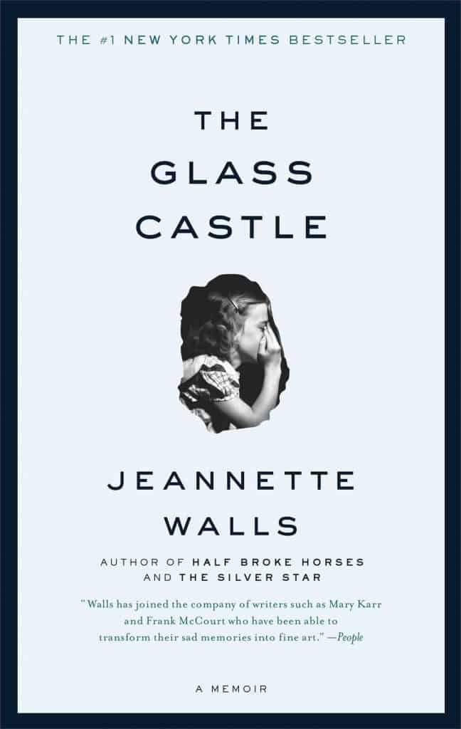 The Glass Castle by Jeannette Walls.