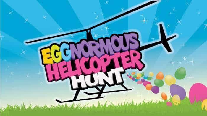 Eggnormous helecopter hunt.