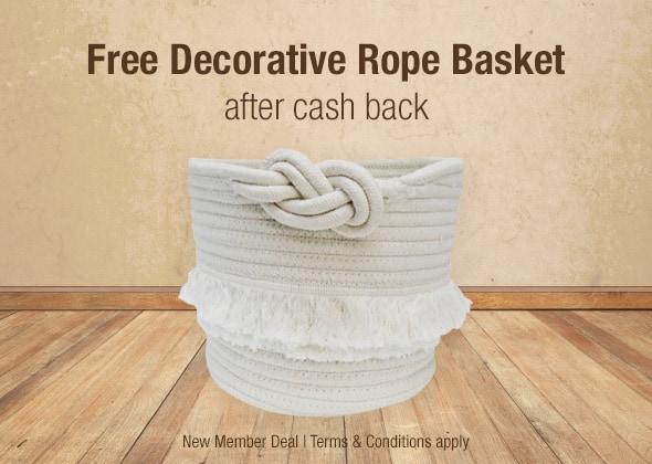 Free decorative rope basket after cash back.