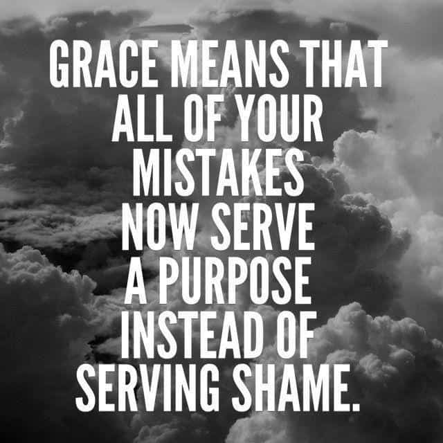 A motivational quote that shares about grace.