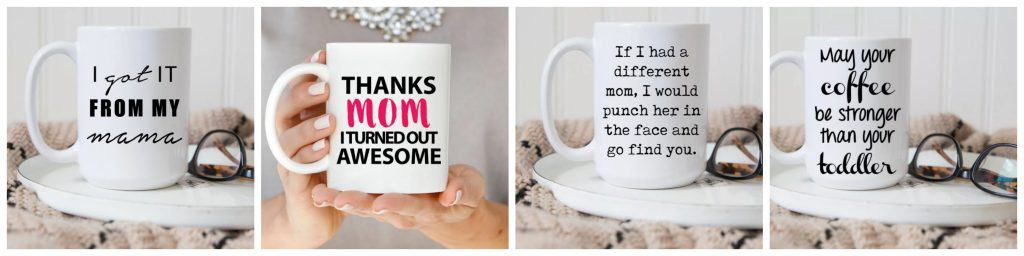 Hilarious! Mother\'s Day Funny Mug Sale