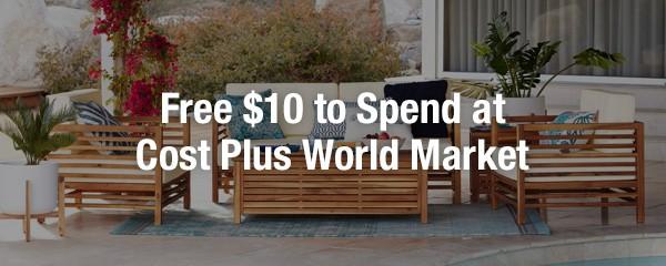 World Market Spend $10, Get $10 Cash Back