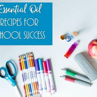 Essential Oil Recipes for School