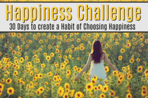 30 Days to Create a Habit of Happiness