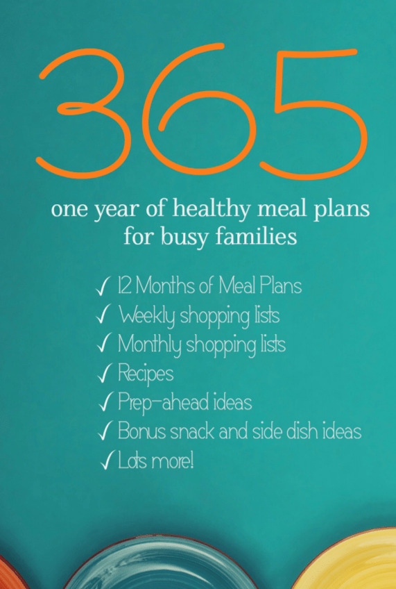 One year of healthy meal plans for busy families.