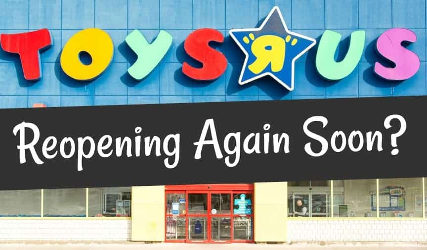 Toys R Us Reopening Again?