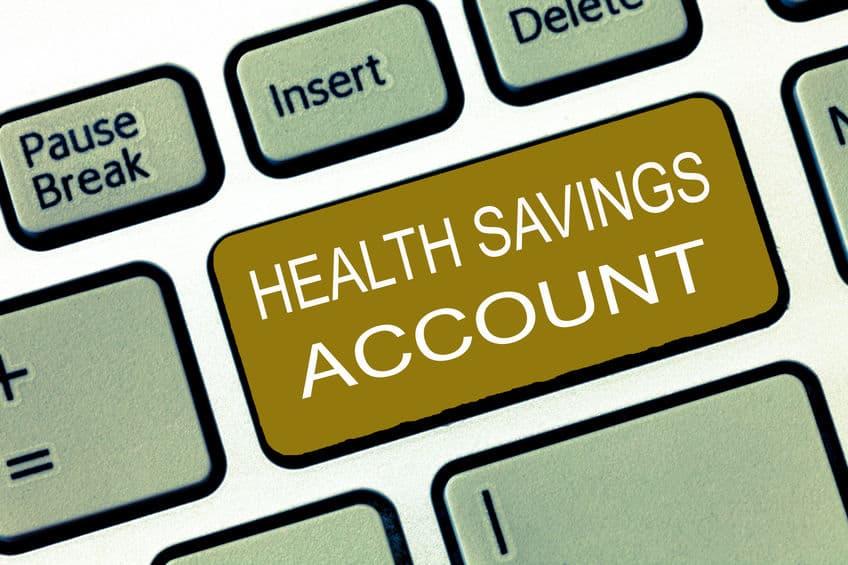 Health Savings account to help you save money.