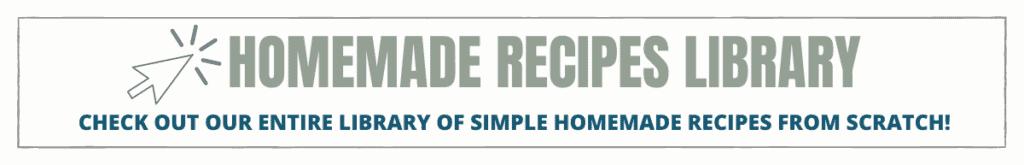 homemade recipes library