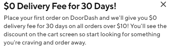 Free 30 days of Doordash for free delivery.