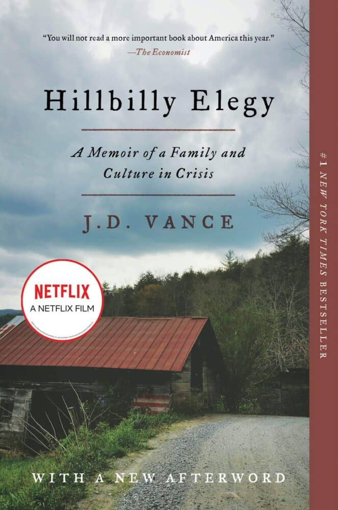 Hillbilly Elegy by JD Vance.