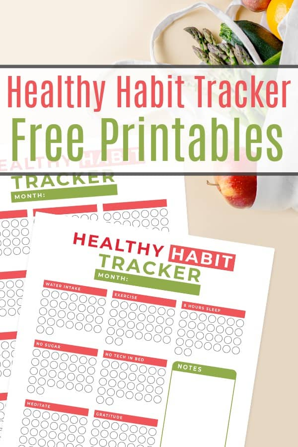 New Healthy Habits + Free Habit Tracker Printable