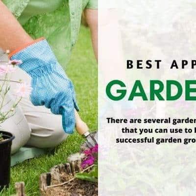 Best Gardening Apps for gardeners.