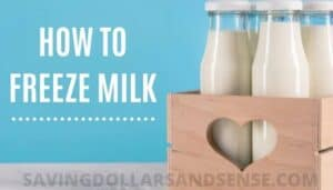 how to freeze milk to make it last