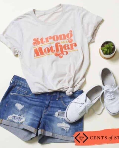 """Warrior women clothing line. A t-shirt that reads """"strong as a mother."""""""